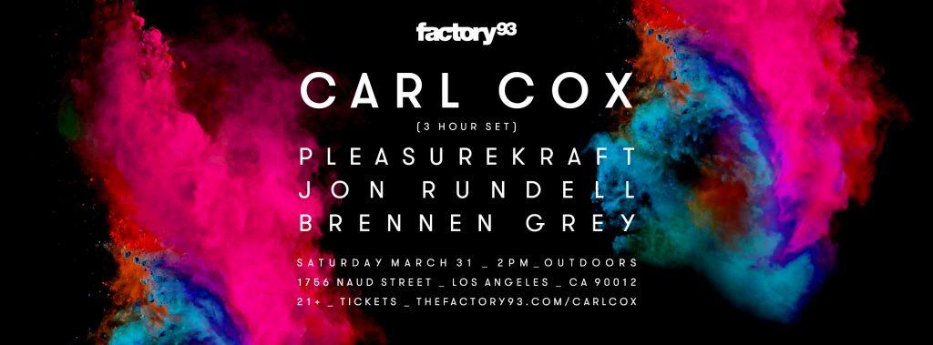 Carl Cox & Guests