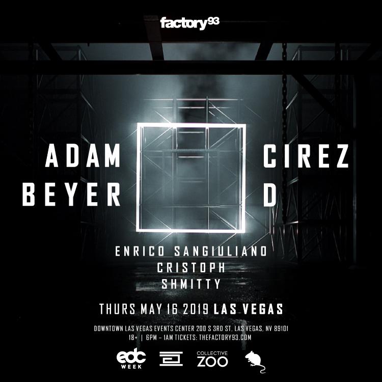 Adam Beyer x Cirez D Las Vegas