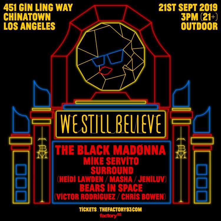 The Black Madonna presents We Still Believe