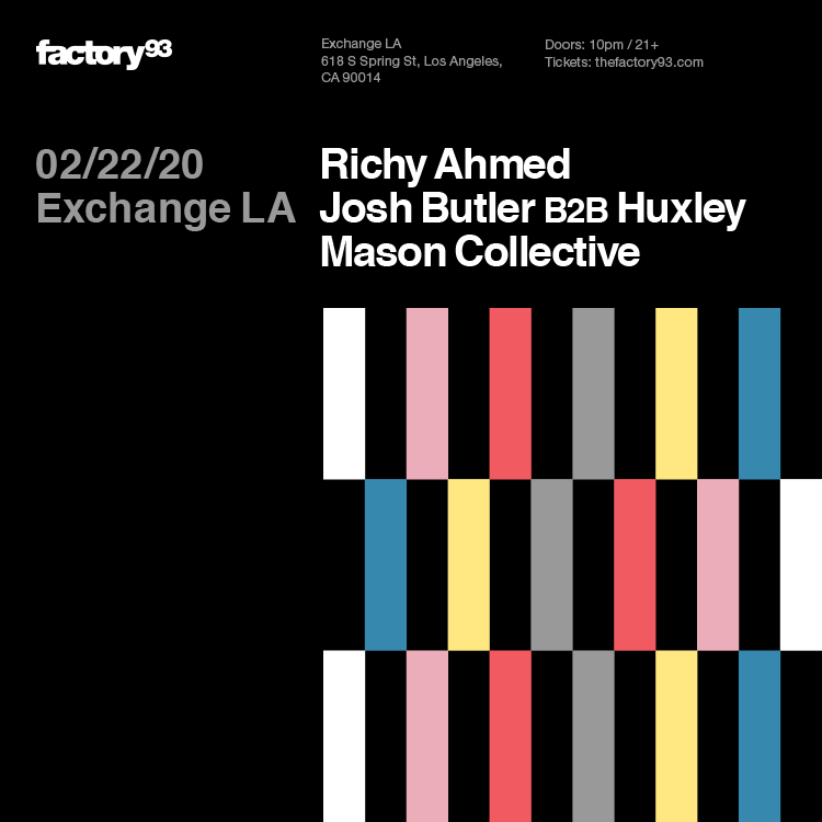 Richy Ahmed, Josh Butler b2b Huxley, & Mason Collective