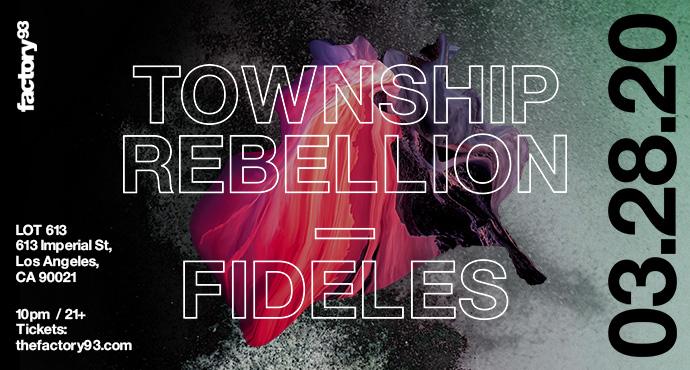 Township Rebellion & Fideles