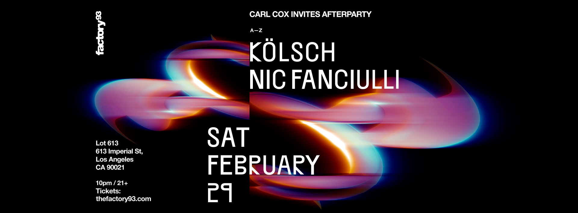 Carl Cox Invites Afterparty with Kölsch & Nic Fanciulli