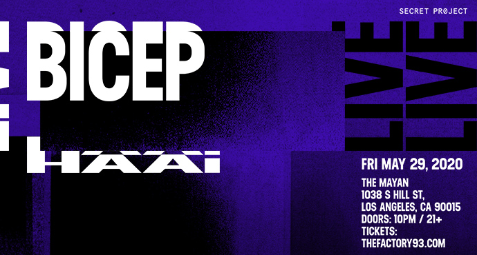 Bicep (live) with special guest HAAi