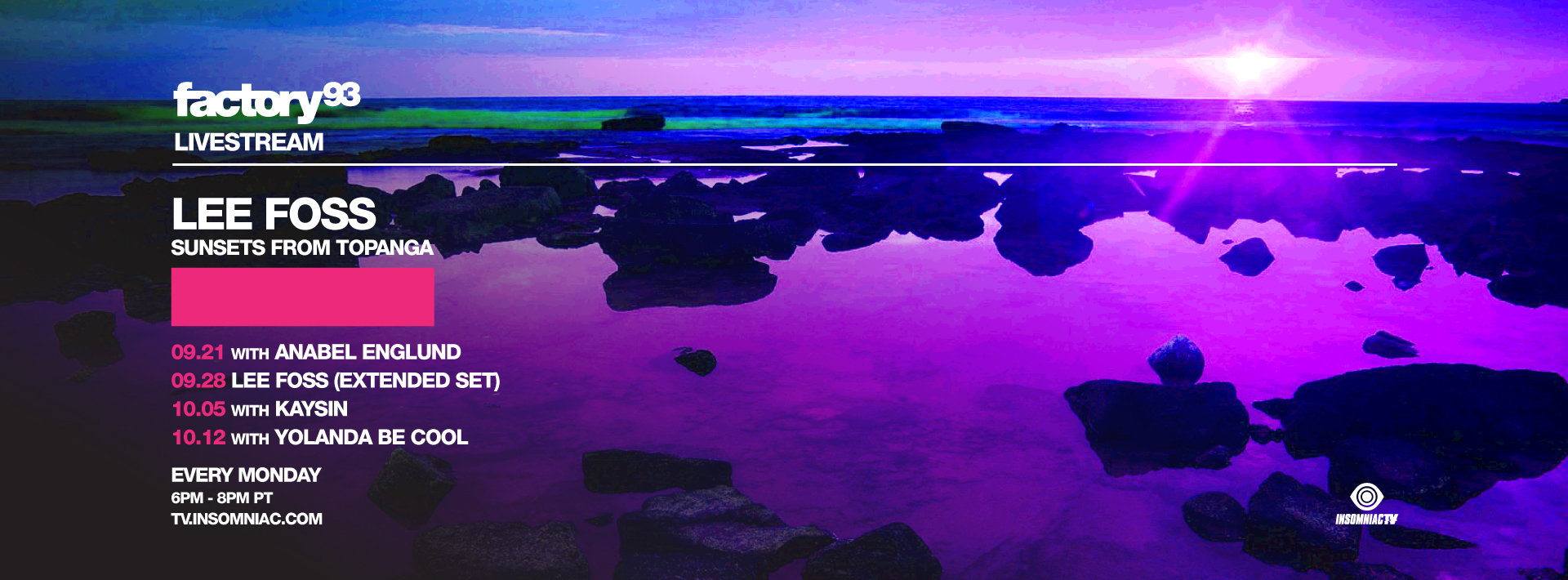 Lee Foss: Sunsets From Topanga