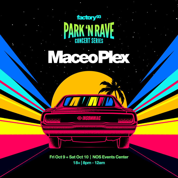 Park 'N Rave with Maceo Plex – Night 2