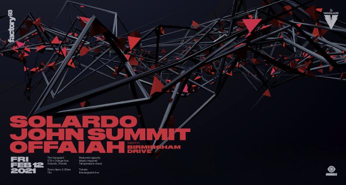 Solardo, John Summit, and Offaiah