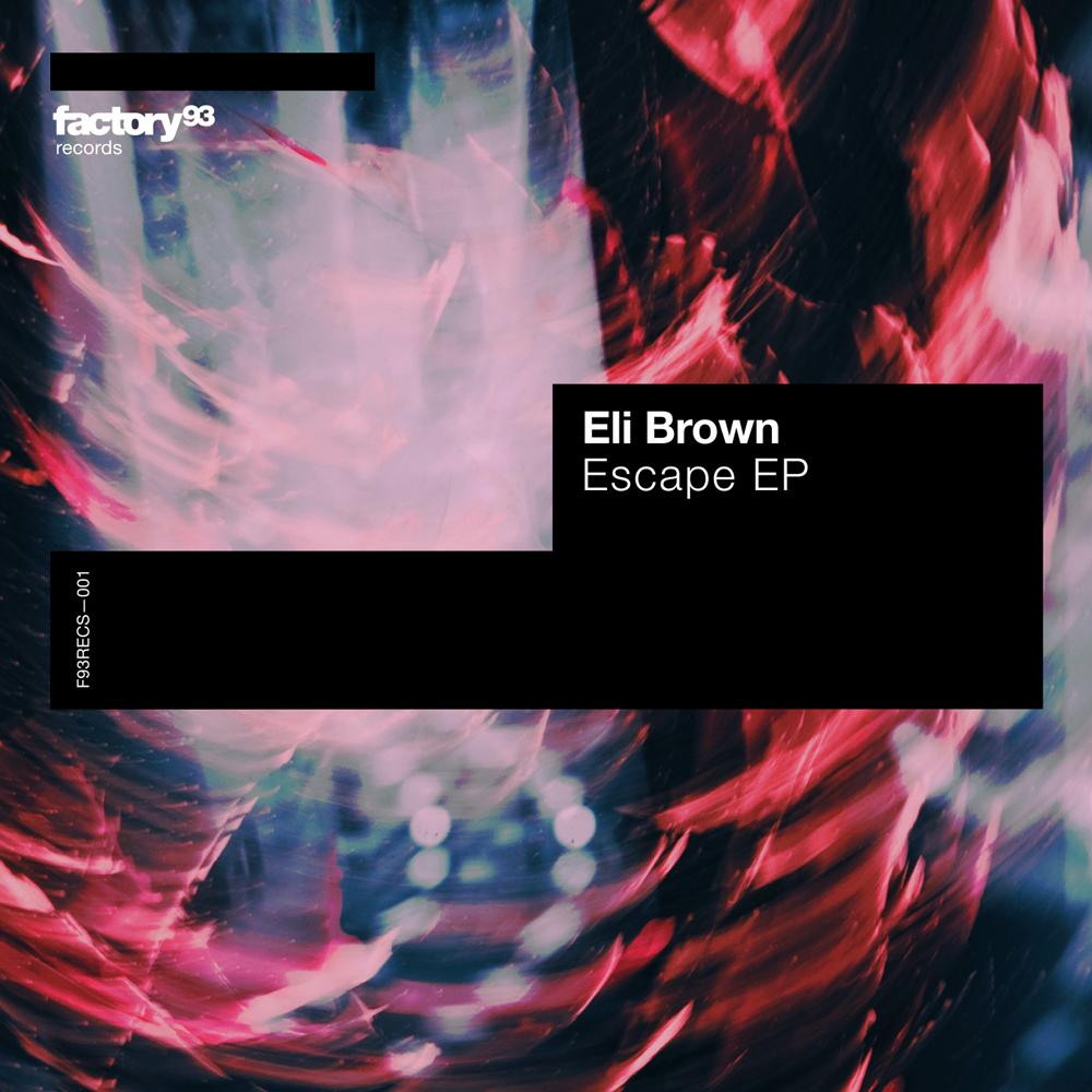 Eli Brown – Escape EP