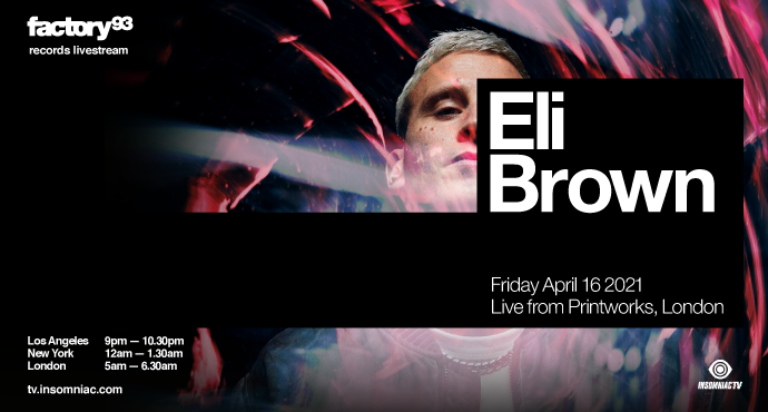 Eli Brown: Live From Printworks, London