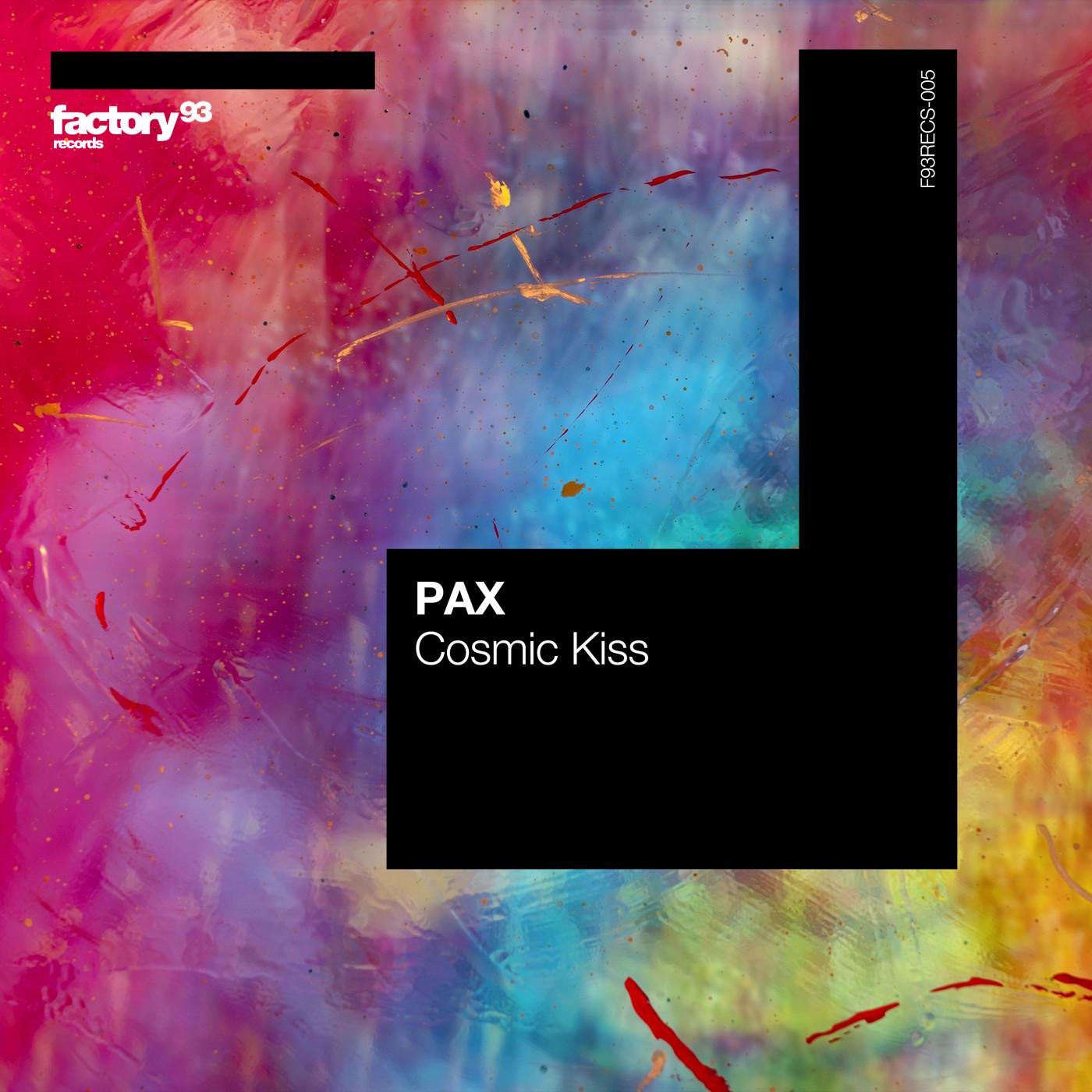 PAX – Cosmic Kiss