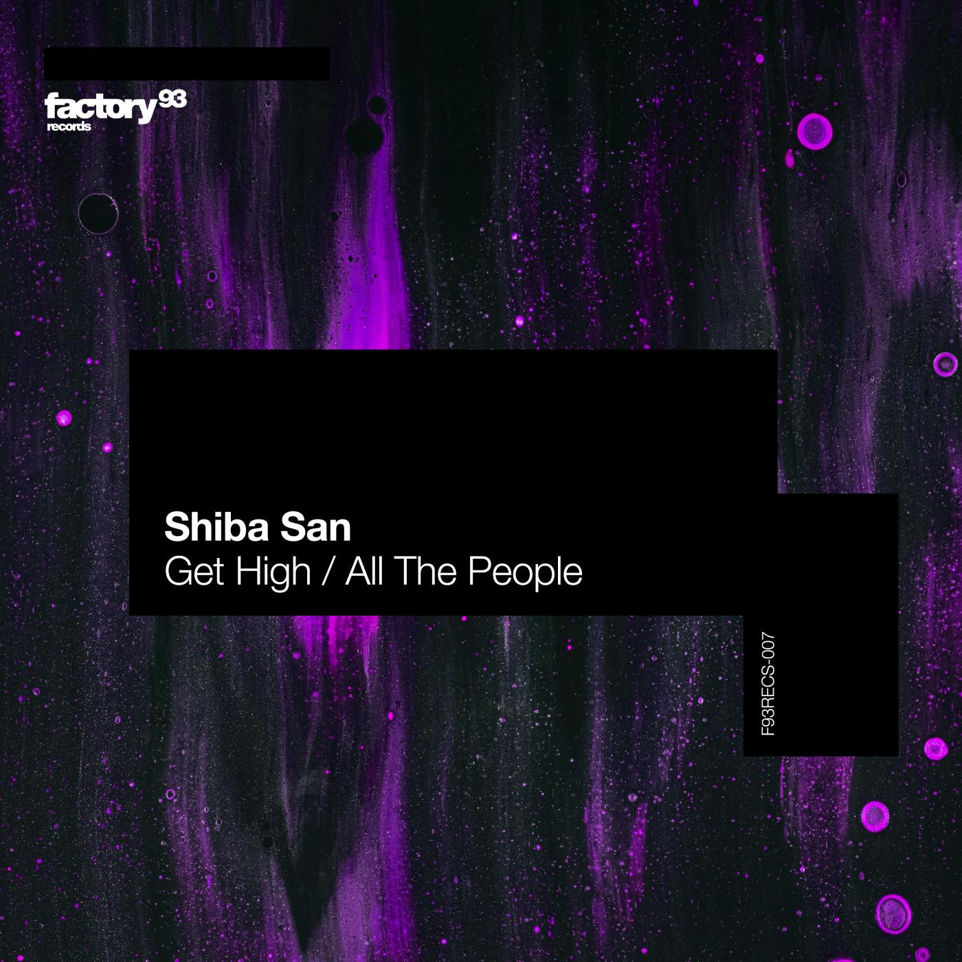 Shiba San – Get High / All The People